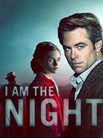 I Am The Night- Seriesaddict